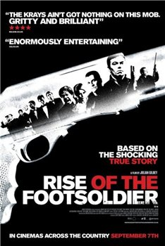 Восхождение пехотинца /Rise of the Footsoldier (2007)