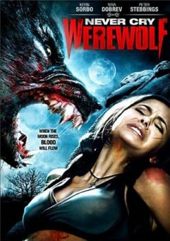 Оборотень / Never Cry Werewolf (2008) DVDRip